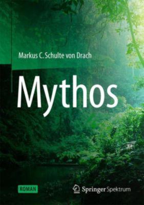 Mythos, Markus C Schulte von Drach