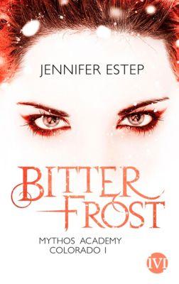 Mythos Academy Colorado: Bitterfrost, Jennifer Estep