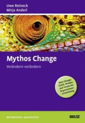 Mythos Change, Uwe Reineck, Mirja Anderl
