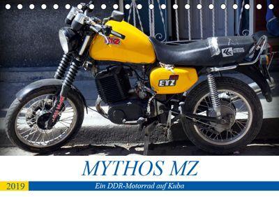 Mythos MZ - Ein DDR-Motorrad auf Kuba (Tischkalender 2019 DIN A5 quer), Henning von Löwis of Menar