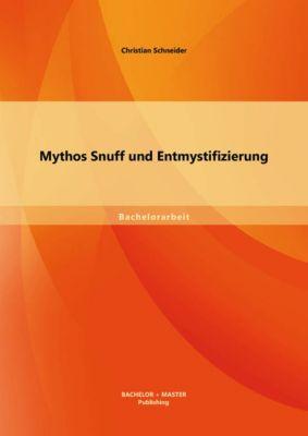 Mythos Snuff und Entmystifizierung, Christian Schneider