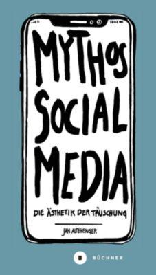 Mythos Social Media - Jan Altehenger |