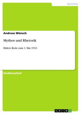 Mythos und Rhetorik, Andreas Wünsch