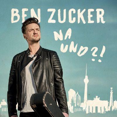 Na und?!, Ben Zucker