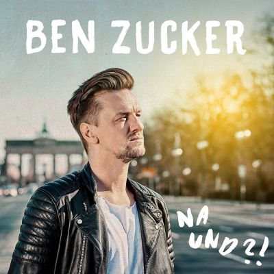 Na und?! (2-Track Single), Ben Zucker