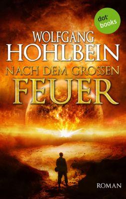 Nach dem großen Feuer, Wolfgang Hohlbein
