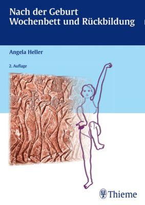 Nach der Geburt, Angela Heller