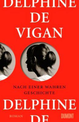 Nach einer wahren Geschichte, Delphine De Vigan
