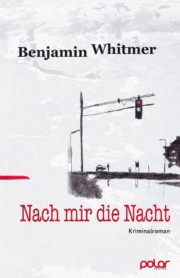 Nach mir die Nacht, Benjamin Whithmer