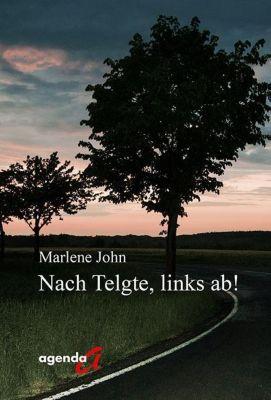Nach Telgte, links ab!, Marlene John