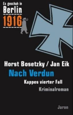 Nach Verdun, Horst Bosetzky, Jan Eik