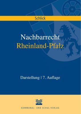 Nachbarrecht Rheinland-Pfalz, Wolfgang Schlick, Bruno Hülbusch