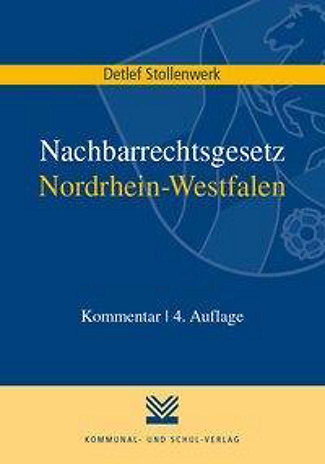 Nachbarrechtsgesetz Nordrhein Westfalen Nachbg Nw Kommentar Buch