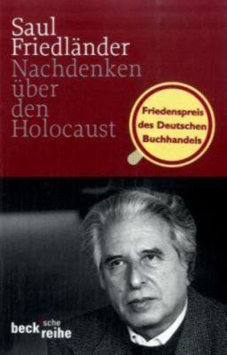 Nachdenken über den Holocaust, Saul Friedländer