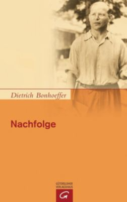 Nachfolge, Dietrich Bonhoeffer