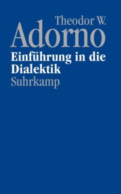 Nachgelassene Schriften: Bd.2 Einführung in die Dialektik (1958), Theodor W. Adorno