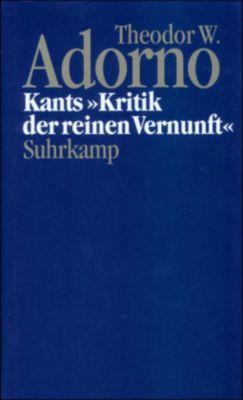 Nachgelassene Schriften: Bd.4 Kants 'Kritik der reinen Vernunft' (1959), Theodor W. Adorno