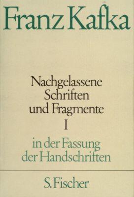 Nachgelassene Schriften und Fragmente, in der Fassung der Handschriften 1, Franz Kafka