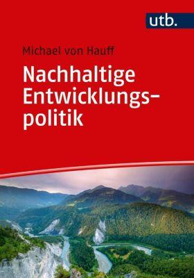 Nachhaltige Entwicklungspolitik - Michael von Hauff |