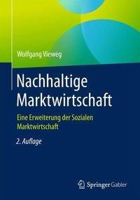 Nachhaltige Marktwirtschaft, Wolfgang Vieweg
