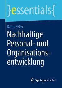 Nachhaltige Personal- und Organisationsentwicklung, Katrin Keller