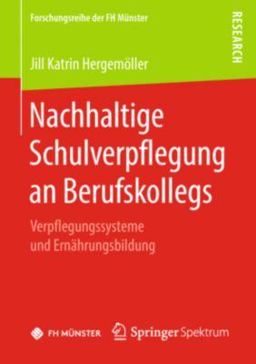 Nachhaltige Schulverpflegung an Berufskollegs, Jill Katrin Hergemöller