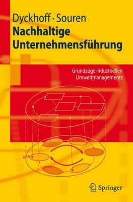 Nachhaltige Unternehmensführung, Harald Dyckhoff, Rainer Souren
