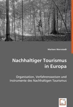 Nachhaltiger Tourismus in Europa, Marleen Wernstedt