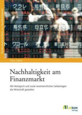 Nachhaltigkeit am Finanzmarkt, Klaus Gabriel