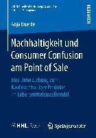 Nachhaltigkeit und Consumer Confusion am Point of Sale, Anja Buerke