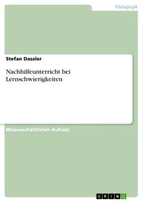 Nachhilfeunterricht bei Lernschwierigkeiten, Stefan Dassler