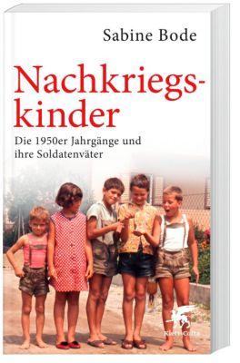 Nachkriegskinder - Sabine Bode  