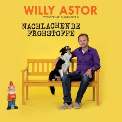 Nachlachende Frohstoffe, Willy Astor