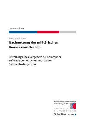 Nachnutzung der militärischen Konversionsflächen, Leonie Behme