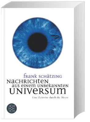 Nachrichten aus einem unbekannten Universum, Frank Schätzing