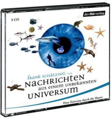 Nachrichten aus einem unbekannten Universum, Hörbuch, Frank Schätzing