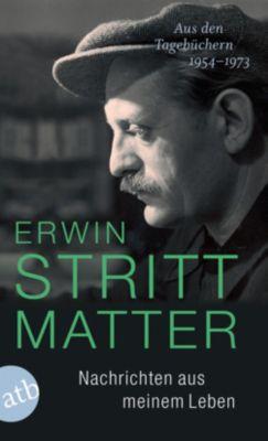 Nachrichten aus meinem Leben - Erwin Strittmatter |