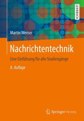 Nachrichtentechnik, Martin Werner
