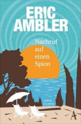 Nachruf auf einen Spion, Eric Ambler