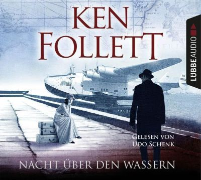 Nacht über den Wassern, 5 Audio-CDs, Ken Follett