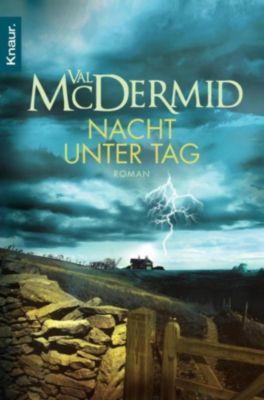 Nacht unter Tag, Val McDermid