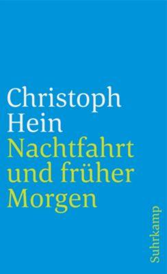 Nachtfahrt und früher Morgen - Christoph Hein pdf epub