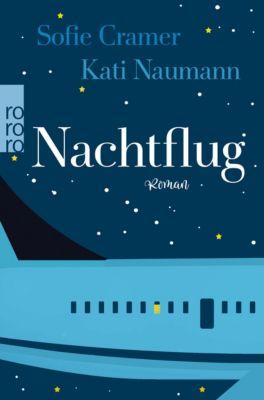 Nachtflug, Sofie Cramer, Kati Naumann
