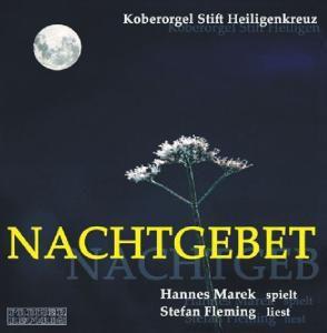 Nachtgebet, Hannes Marek, Stefan Fleming