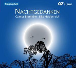 Nachtgedanken, Calmus Ensemble Leipzig, Elke Heidenreich