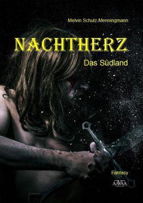 Nachtherz, Das Südland - Melvin Schulz-Menningmann  
