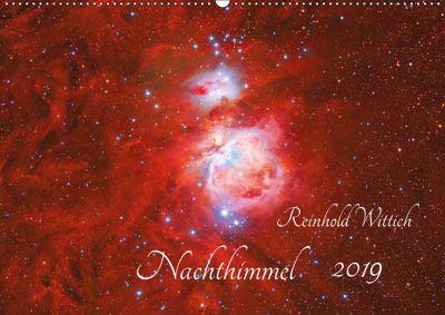 Nachthimmel (Wandkalender 2019 DIN A2 quer), Reinhold Wittich