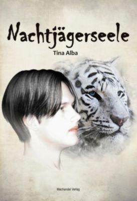 Nachtjägerseele, Tina Alba