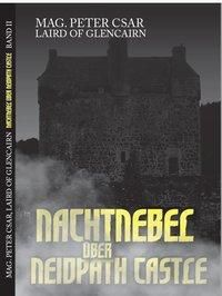 Nachtnebel über Neidpath Castle - Peter Csar  