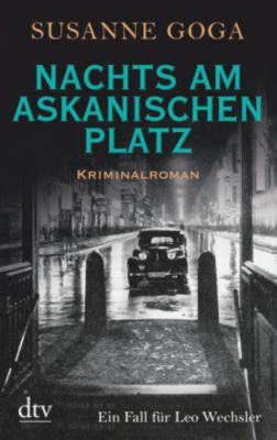 Nachts am Askanischen Platz - Susanne Goga |